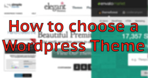 How to choose the right WordPress theme for your website