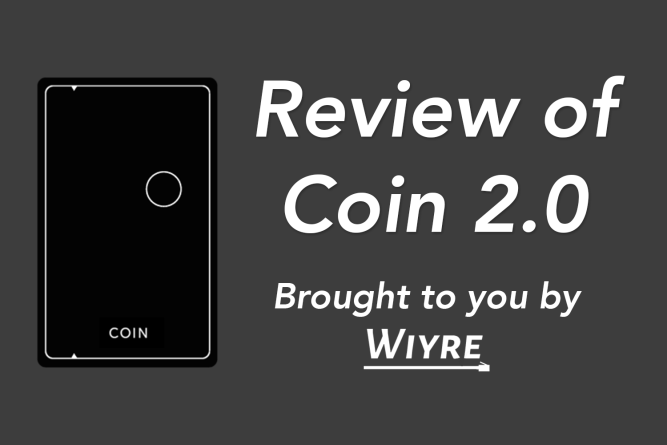 Review of the Coin credit card