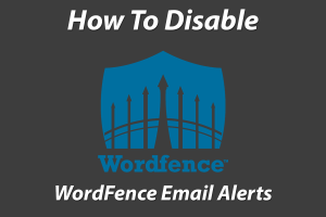 disable admin emails from wordfence